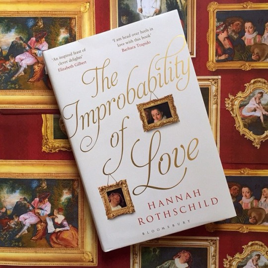 Today-we-publish-THE-IMPROBABILITY-OF-LOVE-by-Hannah-Rothschild-–-a-captivating-story-of-a-young-w